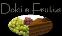 Laquolina Cavenago dolci e frutta